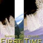 First Time: The Legend of Garison Fitch