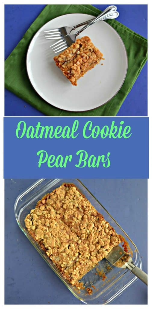 Pin Image: A green napkin with a white plate on it topped by a golden brown pear bar with crumble on top and two forks sitting on the plate, text overlay, A pan of oatmeal cookie bars topped with a crumble, the first layer of cookies has been taken out and a metal spatula is in the pan.