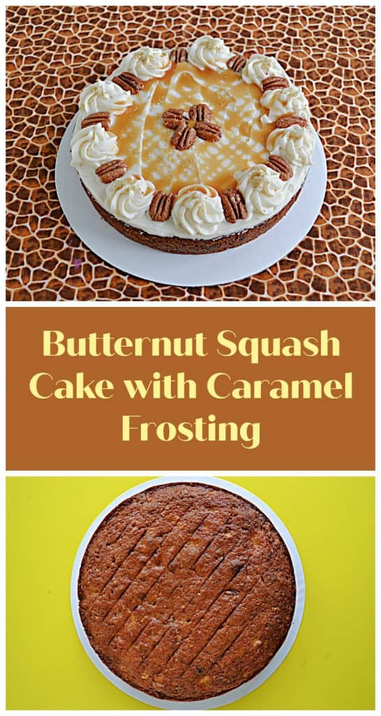 Pin Image: A butternut squash cake topped with frosting, caramel drizzle, and pecans, text, a butternut squash cake.