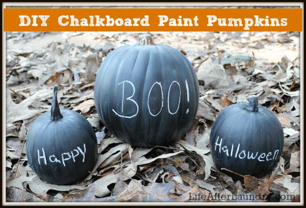 DIY Chalkboard Paint Pumpkins!