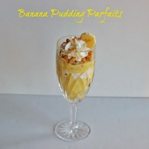 Banana Pudding Parfaits #SundaySupper