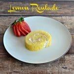 Lemon Roulade #SundaySupper