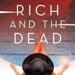 The Rich and The Dead by Liv Spector