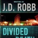 Divided in Death by J.D. Robb (In Death #18)