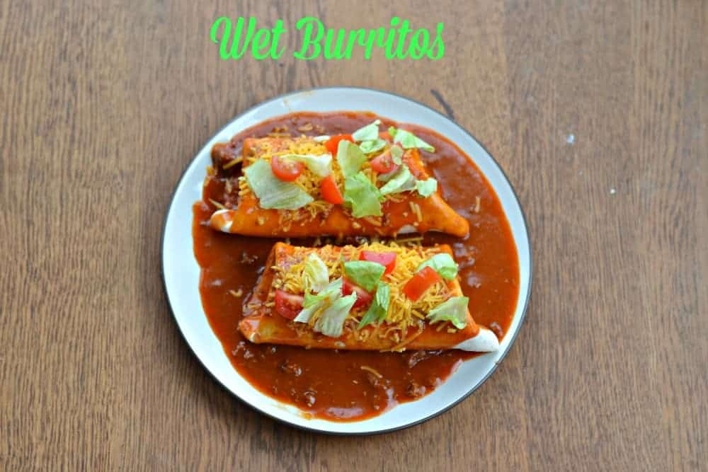 Wet burritos with homemade sauce