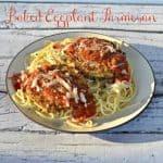 Baked Eggplant Parmesan  #SundaySupper