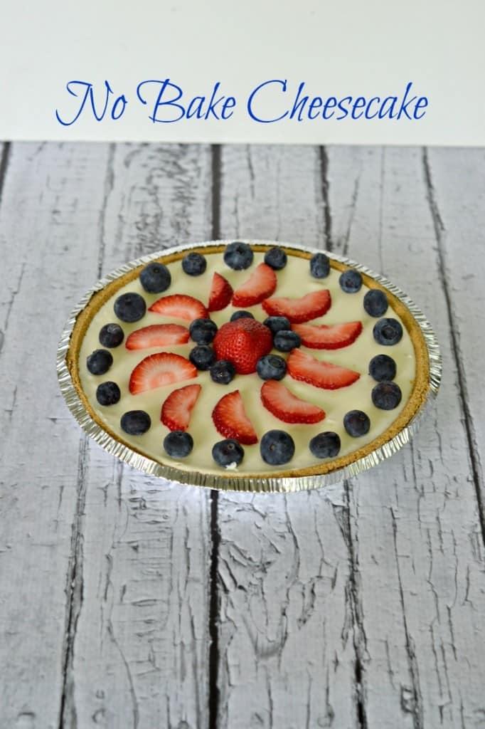 No Bake Cheesecake with fresh fruit | #SundaySupper