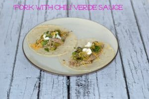 Pork with Chili Verde Tacos