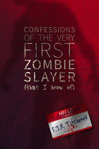 Confessions of the Very First Zombie Slayer