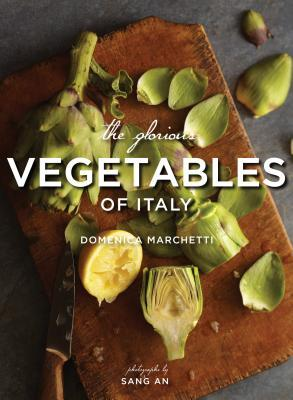 Cookbook:   The Glorious Vegetables of Italy