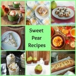 Pear Palooza! 30+ Sweet and Savory Pear Recipes