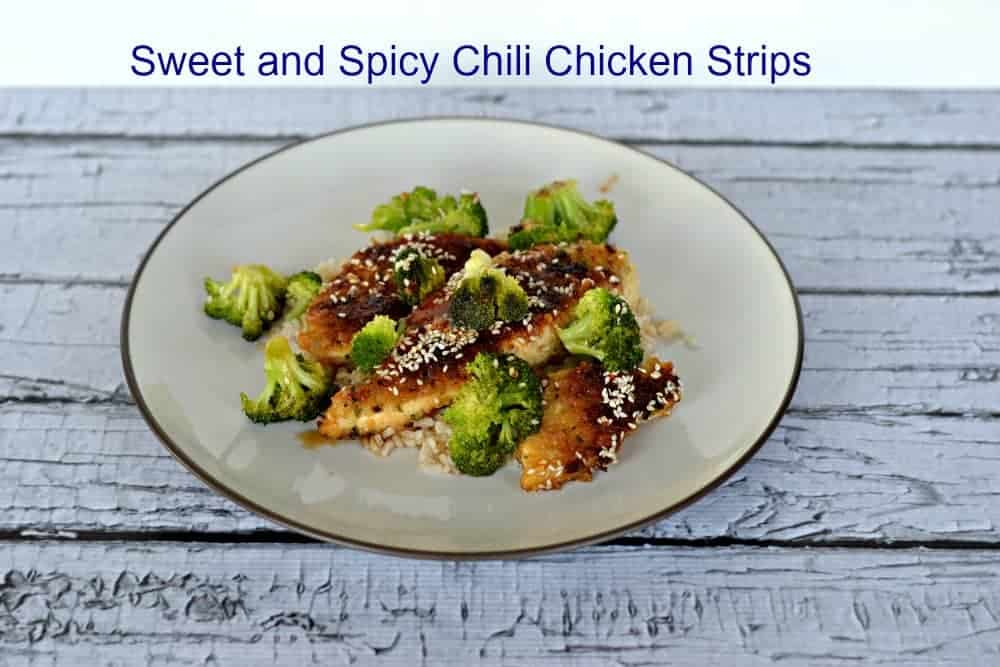 Sweet and Spicy Chili Chicken Strips | Hezzi-D's Books and Cooks