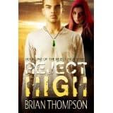 Reject High by Brian L. Thompson