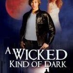 A Wicked Kind of Dark by Jonathan K. Benton