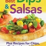 Black Bean and Salsa Dip + Review of 150 Best Dips and Salsas