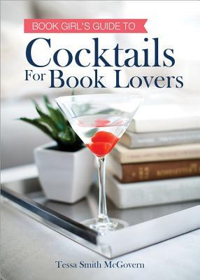 Cocktails for Book Lovers Cookbook