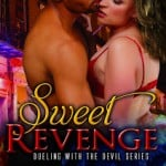 Sweet Revenge: Dueling with the Devil Book 2