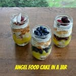 Angel Food Cakes in a Jar #SundaySupper