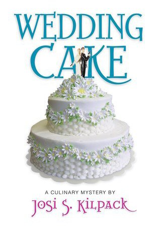 Wedding Cake (Book #12 in the Culinary Mystery Series)