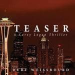 Teaser: A Corey Logan Thriller by Burt Weissbourd