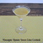 Pineapple Upside Down Cake Cocktail #SundaySupper