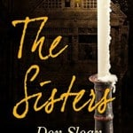 The Sisters:  A Tale of Good and Evil by Don Sloan