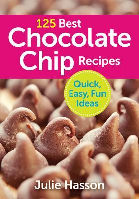 125 Chocolate Chip Recipes