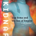 KIDNAP:  Book 1 of Guy Erma and the Son of Empire by Sally Ann Melia
