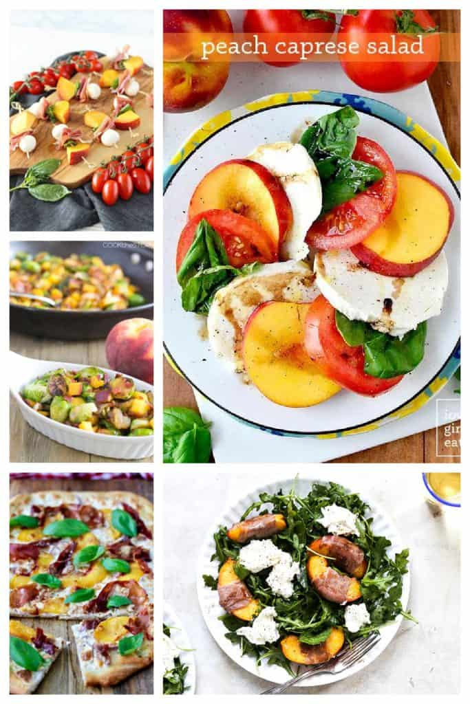 Pin image: Peach caprese bites on a platter, a basil, peach, and mozzarella salad, Grilled peach and mozzarella salad, grilled peach pizza, and Brussels Sprouts with bacon and peaches.