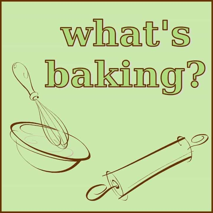 What's Baking
