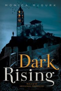 Dark Rising (The Archangels Prophecies #2)