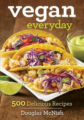 Vegan Everyday is a fabulous cookbook full of delicious vegan recipes