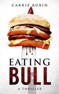 Eating Bull is a suspense novel