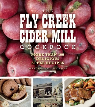Try these tasty apple recipes from the Fly Creek Cider Mill Cookbook