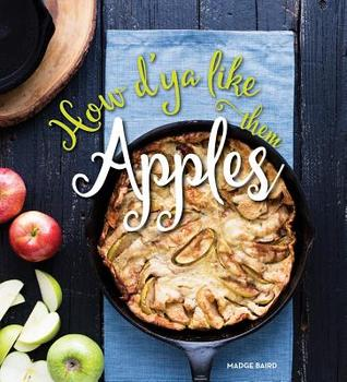 How d'ya Like them Apples is a cookbook all about apples!