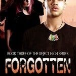 Forgotten: Reject High #3 by Brian L. Thompson