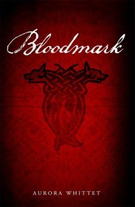 Bloodmark by Aurora Whittet