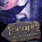 Escape from Witchwood Hollow by Jordan Elizabeth Mierek