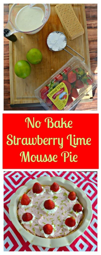 No Bake Strawberry Lime Mousse Pie is always a hit!