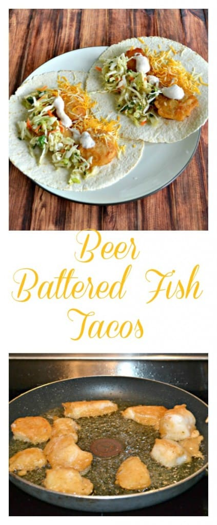 Beer Battered Fish Tacos are a weeknight favorite!