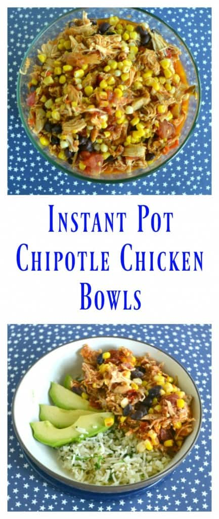 Kids and adults will enjoy these flavorful Instant Pot Chipotle Chicken Bowls!