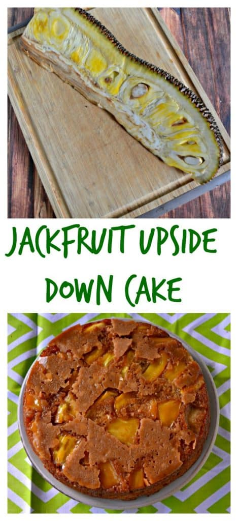 It's easier then you think to make a Jackfruit Upside Down Cake!