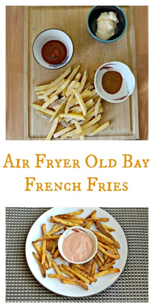 Everything you need to make Air Fryer Old Bay French Fries