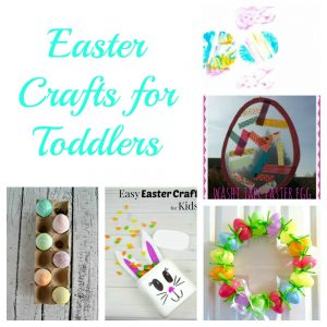Toddler Tuesdays:   Easter Crafts for Toddlers