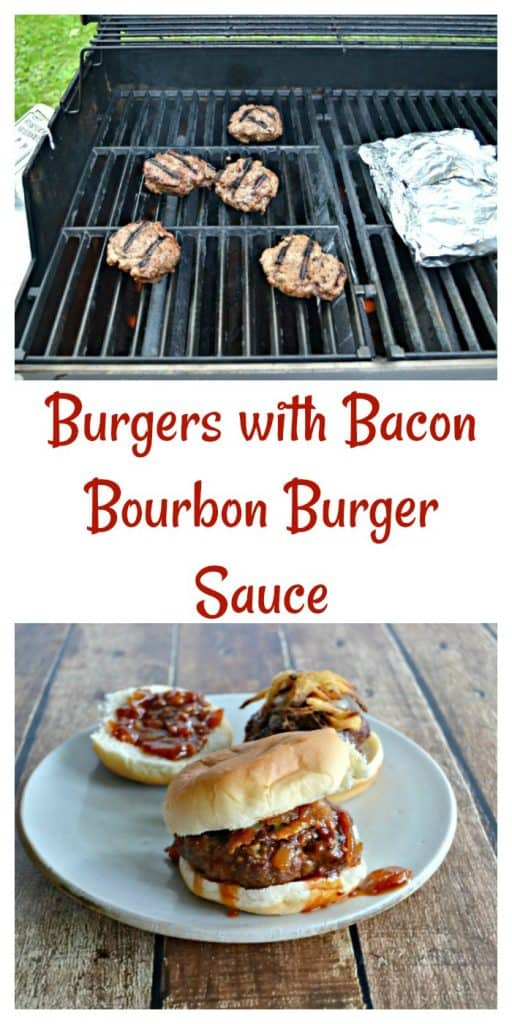 It's easy to make Burgers with my homemade Bacon Bourbon Burger Sauce