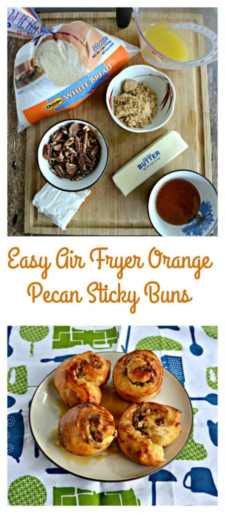 It's easy to make Air Fryer Orange Pecan Sticky Buns with frozen bread dough!