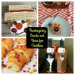 Thanksgiving Snacks and Ideas for Toddlers:   Toddler Tuesdays