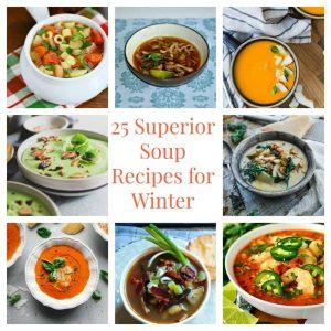 25 Superior Soups