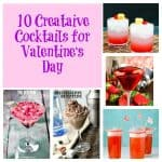 10 Creative Cocktails for Valentine's Day