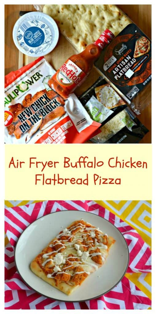 Everything you need to make Air Fryer Buffalo Chicken Flatbread Pizza